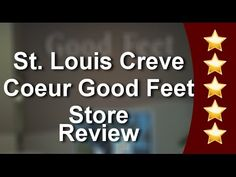 #goodfeetreviews city12 St. Louis Creve Coeur Good Feet Store Five Star ...
