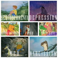 Winnie the Pooh as an allegory for mental health: Christopher Robin - schizophrenic (he saw the toys) Pooh - Eating disorder Eey-ore - Depression Piglet - Anxiety Tigger - ADHD Own - Narcissism