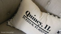 Just randomly came across this... Hometown love!  font challenge:: Forever Decorating!: Longitude Pillow