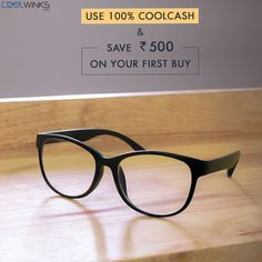 An Offer You Can't REFUSE! UPTO 99% OFF on Eyeglass Frames Plus Rs.500 CoolCash discount for New Users @Coolwinks. Limited Period Offer. Shop Now.