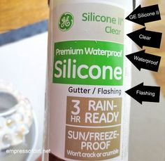 GE Silicone II sealant - clear, waterproof, made for Gutter/Flashing works for most garden art projects | www.empressofdirt.net