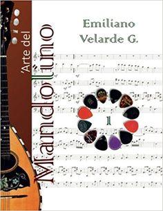 L' Arte del Mandolino 1: Amazon.it: Emiliano Velarde González: Libri in altre lingue