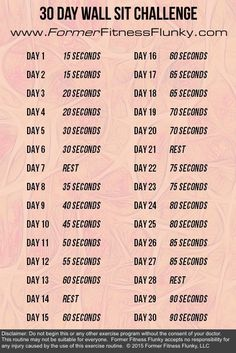 30 Day Wall Sit Challenge. Build stronger legs and a stronger core through this exercise challenge.