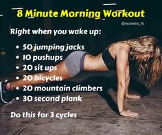 8 Minute Morning workout! Like this and use it every weekday.                                                                                                                                                                                 More