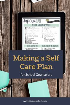 Make a Self Care Plan: Practical Steps & Reasons for School Counselors School Counselor Organization, Elementary School Counselor, School Counseling, Elementary Schools, Group Counseling, Counseling Activities, Self Care Activities, What Is Self, Guidance Lessons