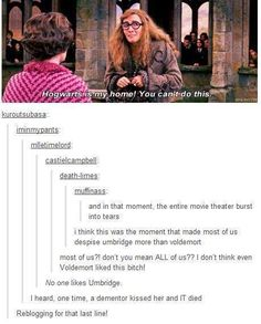 F*** Umbridge *trys to hold in urge to stab*
