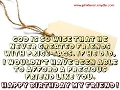 Birthday Wishes for a Friend or Best Friend Birthday Wishes, Happy Birthday Wishes, Birthday Messages, Birthday Greetings and Birthday Quotes Part 2 Birthday Wishes For A Friend Messages, Happy Birthday Best Friend, Messages For Friends, Birthday Quotes For Daughter, Wishes For Friends, Birthday Wishes Quotes, Best Birthday Wishes, Holiday Messages, Birthday Blessings