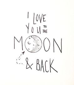 Best Love Quotes : I love you to the moon and back. - Quotes Sayings The Words, Me Quotes, Motivational Quotes, Inspirational Quotes, Positive Quotes, Nice Handwriting, Lettering, Beautiful Words, Beautiful Images