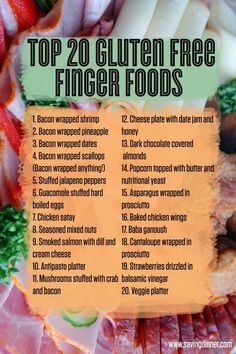 Top 20 Gluten Free Finger Foods from Saving Dinner Gluten Free Food List, Cookies Gluten Free, Gluten Free Cooking, Dairy Free Recipes, Celiac Recipes, Gluten Free Party Food, Eating Gluten Free, Gluten Free Shopping List, What Is Gluten Free