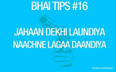 Bhai Tips #16