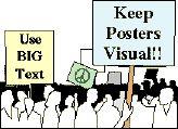 Creating Effective Posters. An effective poster will help you ... engage others in conversation