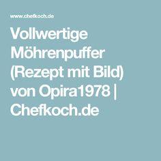Vollwertige Möhrenpuffer (Rezept mit Bild) von Opira1978 | Chefkoch.de Desserts, Dips, Spices And Herbs, Easy Coconut Macaroons, Potato Soup, Tailgate Desserts, Deserts, Sauces, Postres