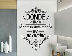 """#Vinilo #Adhesivo con #Frases """"Donde hay un sueño hay un camino"""" 03191"""