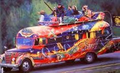 Ken Kesey & the Merry Band of Pranksters.  In 1964 they took a storied bus (acid) trip from California to New York and back. Some see it as the launching point of the psychedelic era.