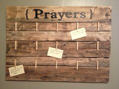 Recycled Pallet into Prayer Board