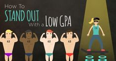 How to Stand Out If You Have a Low GPA