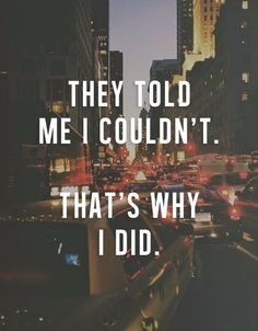 My mother taught me that nothing is impossible. Nothing. You may not do it as well as the next person, but you CAN do it. #believe #ithinkican #watchmedoit