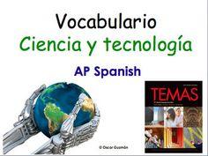 """Full Vocabulary Package for AP Spanish Science and Technology. Repasar el vocabulario de la unidad """"la ciencia y la tecnología"""" del examen de AP Spanish Language and Culture. Science and Technology AP Spanish. AP Spanish Vocabulary on Science and Technology."""