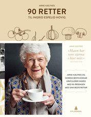 90 retter til Ingrid Espelid Hovig Arne Hjeltnes My Cookbook