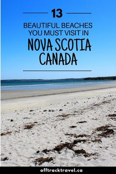 Here are thirteen of my favourite Nova Scotia beaches, ranging from family-friendly stretches of golden sand to remote, pebble strewn shores. Destin Beach, Beach Trip, Beach Travel, Nova Scotia Travel, Portugal, East Coast Travel, Beaches In The World, Canada Travel, Outdoor Travel