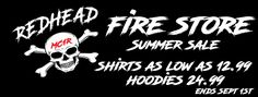 https://teespring.com/stores/redheads-fire-storeRedhead Shop Shirts $13 -$20  Hoodies $25  New Items will be added