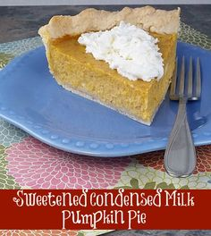 Pumpkin Pie made with Sweetened Condensed Milk