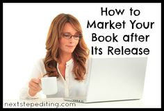 Four ways to market your book, even months after the release!