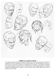 29 LAMINA 10. La cabeza inclinada Los planos permiten mantener la construcción de la cara y de la cabeza dentro de las lín...