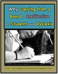 Why Copying from a Board is Ineffective for Students - Particularly Those with Dyslexia