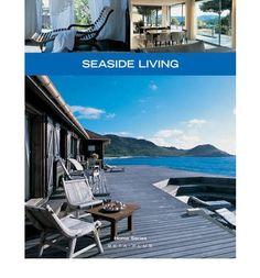 Seaside home living.