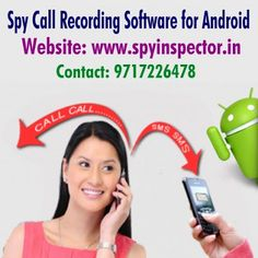 SPY INSPECTOR SOFTWARE: Keep Your Information Safe With Spy Call Recording...