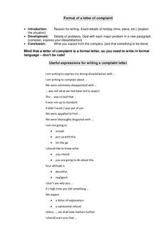 Format of a letter of complaint  Introduction: Reason for writing. Exact details of holiday (time, place, etc.) [explain ...
