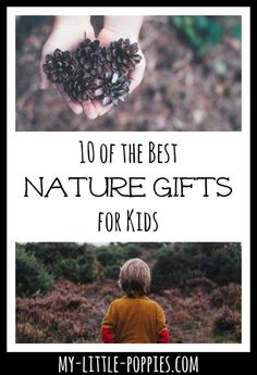 10 of the Best Nature Gifts for Kids: Affordable and Fun! | My Little Poppies  Delight your little naturalist with these fantastic tools, books, games and resources that won't break the bank. Perfect idea for your classroom, home, or homeschool.