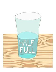 Glass Half Full art print  positive reminder by courtneyoquist, $15.00