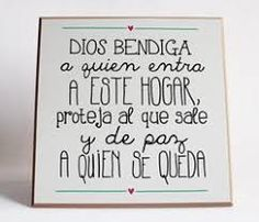 Resultado de imagen para dios bendiga al que entra Ikea Kids, Son Quotes, Home Quotes And Sayings, Pretty Fonts, Art Prints Quotes, Best Inspirational Quotes, Spanish Quotes, Home Signs, Meaningful Words