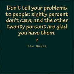~Lou Holtz
