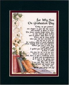 """""""For My Son on Graduation Day"""" Touching 8x10 Poem, Double-matted in Dark Green Over Burgundy and Enhanced with Watercolor Graphics. A Graduation Gift.:Amazon:Home & Kitchen"""