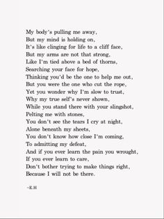 Erin Hanson, I will not be there Eh Poems, Poems For Him, Poem Quotes, Love Poems, True Quotes, Poems That Rhyme, Erin Hanson Poems, Rhyming Poems, Beautiful Poetry