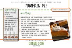 Creamy pumpkin pie is a must-have for most Thanksgiving dinner tables. This recipe is quick to prepare. One can use the single vitality essential oils or the popular Young Living essential oil blend, Thieves Vitality in place of the all the singles. I usually use 1-2 drops of Thieves Vitality in place of the singles.