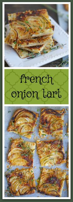 French Onion Tart (I'd sub puff pastry or crescent dough for the homemade tart crust)
