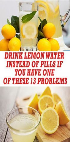 Drink Lemon Water Instead Of Pills If You Have One Of These 13 Problems - Healthy Women Health Tips For Women, Health Advice, Health And Beauty, Health Care, Beauty Skin, Herbal Remedies, Health Remedies, Natural Remedies, Healthy Weight