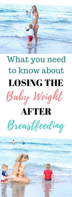 There are some important pieces of information you should know if you are working on losing the baby weight after breastfeeding.