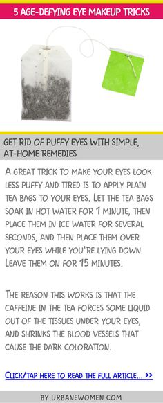 5 age-defying eye makeup tricks - Get rid of puffy eyes with simple, at-home remedies