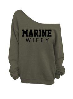Marine Wifey Oversized Off the Shoulder Sweatshirt by WifeyChic Usmc Love, Marine Love, Military Love, Military Wedding, Military Girlfriend, Military Deployment, Military Spouse, Marine Corps Wedding, Marine Outfit