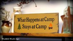 So true!    Wooden Camping sign / What Happens At Camp Stays At Camp / Camp Decor / Cabin Summer Home