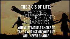 three-cs-of-life-change-picture-quote