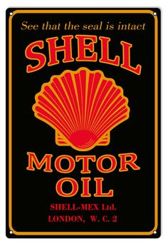 Aged Style Shell Motor Oil 16 x 24 inch Gauge Metal Sign, USA Made Vintage Style Retro Garage Art by HomeDecorGarageArt on Etsy Vintage Labels, Vintage Ads, Vintage Posters, Vintage Style, Antique Signs, Vintage Metal Signs, Posto Shell, Films Western, Shell Gas Station
