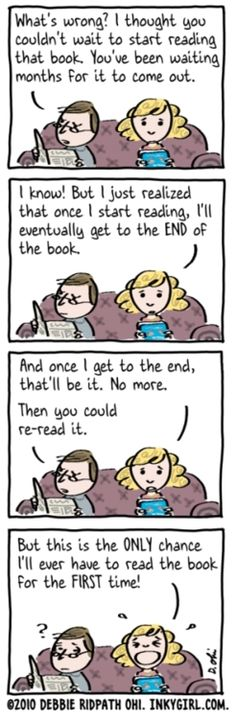 """""""Only chance...to read the book for the first time!"""" --  Oh, I SO relate to this.  I'm stuck in a couple of series for just this reason!! I can't bear not to have another new one to read when I finish..."""