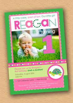 Trendy Turtle  First Birthday Party Invitation....love the pink, green and turtles!
