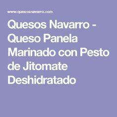 Quesos Navarro - Queso Panela Marinado con Pesto de Jitomate Deshidratado